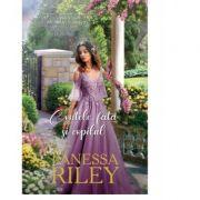 Contele, fata si copilul - Vanessa Riley