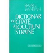 Dictionat de citate si locutiuni straine - Marian Barbu