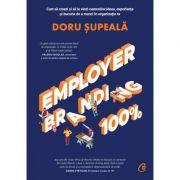 Employer Branding 100% - Doru Supeala