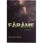 Farame - Alexandru Ratiu