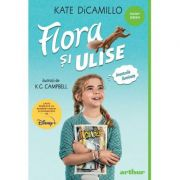 Flora si Ulise. Aventurile iluminate (necartonata) - Kate DiCamillo