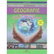 Caietul elevului de Geografie pentru clasa a IX-a. Geografie fizica. Pamantul, Planeta oamenilor - Dumitru Rus