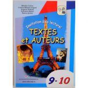 Invitation a la lecture! Textes et Auteurs clasele IX-X - Mihaela Cosma