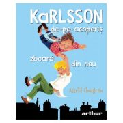 Karlsson-de-pe-acoperis zboara din nou - Astrid Lindgren