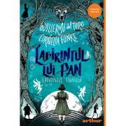 Labirintul lui Pan. Labirintul faunului - Guillermo del Toro, Cornelia Funke