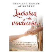 Lucrarea de vindecare - Adoniram Judson