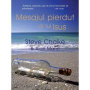 Mesajul pierdut al lui Isus - Steve Chalke, Alan Mann