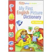 My First English Picture Dictionary. At home - Joy Olivier
