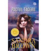 Pactul tacerii - Sandra Brown