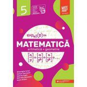 Matematica. Algebra, geometrie. Clasa a V-a. 2022 Standard - Anton Ioana, Iurea Gheorghe, Popa Gabriel, Zanoschi Adrian, Zanoschi Gabriela
