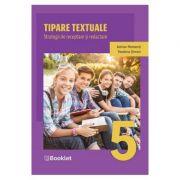 Tipare textuale. Strategii de receptare si redactare - Clasa 5 - Adrian Romonti, Teodora Simon