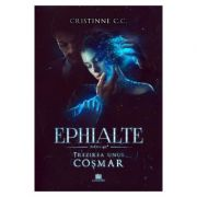 Trezirea unui cosmar. Seria Ephialte. Volumul 2 - Cristinne C. C.