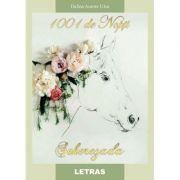 1001 de Nopti Seherezada - Dalina Aurore Ulea
