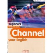 Channel your English Beginners Teacher's book - H. Q. Mitchell
