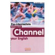 Channel your English Pre-Intermediate Teacher's book - H. Q. Mitchell