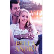 De acum, pentru totdeauna - Bella Andre