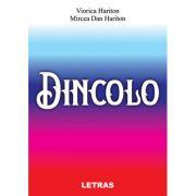 Dincolo - Mircea Dan Hariton, Viorica Hariton