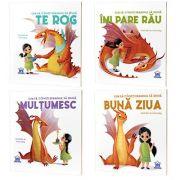 Serie de autor Eleonora Fornasari. Cum sa-ti inveti dragonul - Buna ziua, Multumesc, Te rog, Imi pare rau
