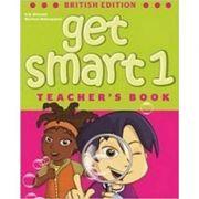 Get Smart 1 Teacher's book British Ed. - H. Q. Mitchell, Marileni Malkogianni