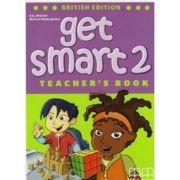 Get Smart 2 Teacher's book - H. Q. Mitchell, Marileni Malkogianni
