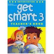 Get Smart 3 Teacher's book - H. Q. Mitchell, Marileni Malkogianni