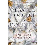 Regatul focului si al dorintei - Jennifer L. Armentrout