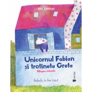 Unicornul Fabian si trotineta Greta - Nic Simion
