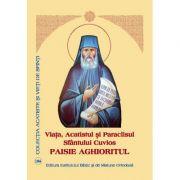 Viata, Acatistul si Paraclisul Santului Cuvios Paisie Aghioritul