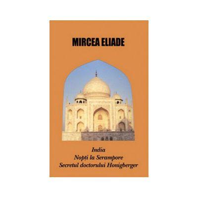 India. Nopti la Serampore. Secretul doctorului Honigberger