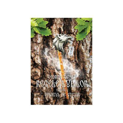 Regele lupilor - Toiagul de stejar (George Cornila)