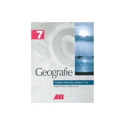 Geografie - Caietul elevului clasa a VII-a
