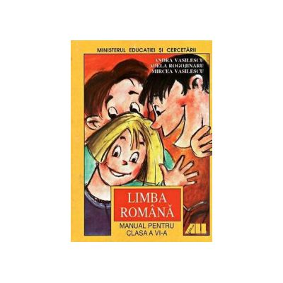 Limba romana, manual clasa VI - Andra Vasilescu