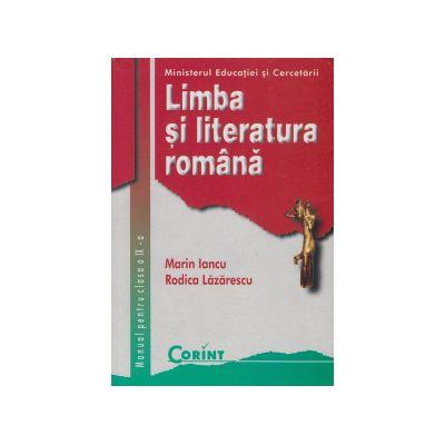 Manual Limba si literatura romana, clasa a IX-a - Rodica Lazarescu