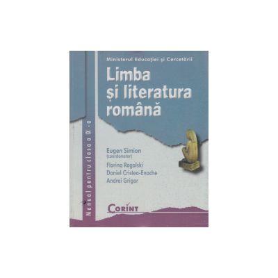 Manual Limba si literatura romana. Clasa a IX-a - Eugen Simion