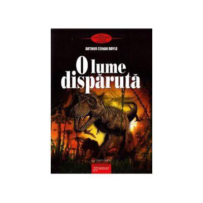 O lume disparuta (Sir Arthur Conan Doyle)