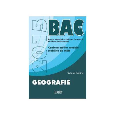 Bacalaureat 2015 - Geografie - Ed. Corint