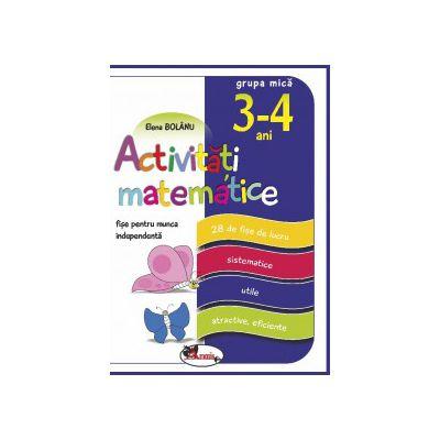 Activitati matematice, fise pentru munca independenta, grupa mica 3-4 ani