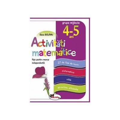 Activitati matematice, fise pentru munca independenta, grupa mijlocie 4-5 ani