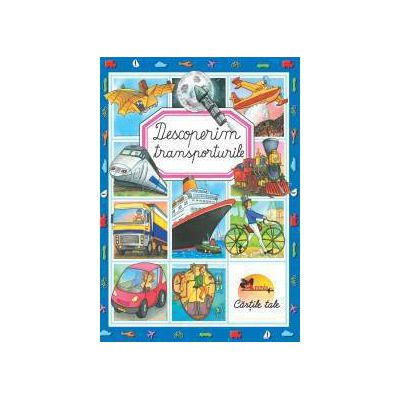 Descoperim transporturile (cartonata)