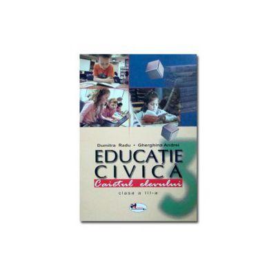 Educatie civica - Caietul elevului clasa a-III-a