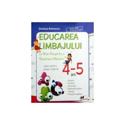 Educarea limbajului cu Rita Gargarita si Greierasul Albastru - caiet grupa mijlocie (4-5 ani)