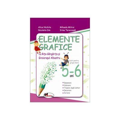 Elemente grafice cu Rita-Gargarita si Greierasul Albastru (5-6 ani)