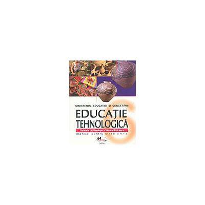 Educatie tehnologica. Manual pentru clasa a VI-a - Gabriela Lichiardopol, Viorica Stoicescu, Silvica Neacsu