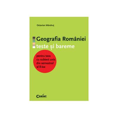 Geografia Romaniei. Teste si bareme