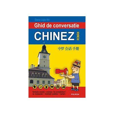 Ghid de conversatie chinez-roman - Dana Ligia Ilin