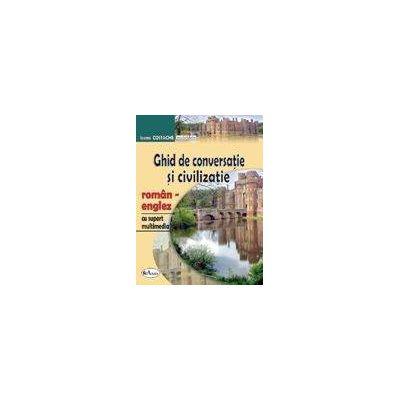 Ghid de conversatie roman-englez cu CD (editia IV)
