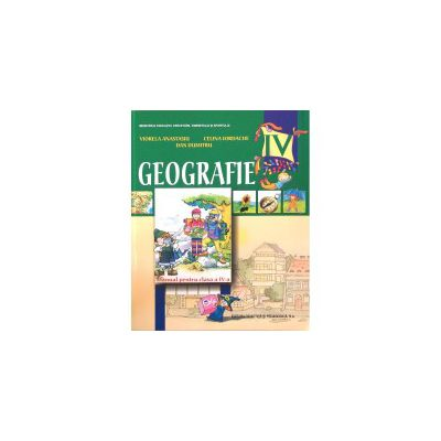 Geografie. Manual pentru clasa a IV-a - Viorela Anastasiu