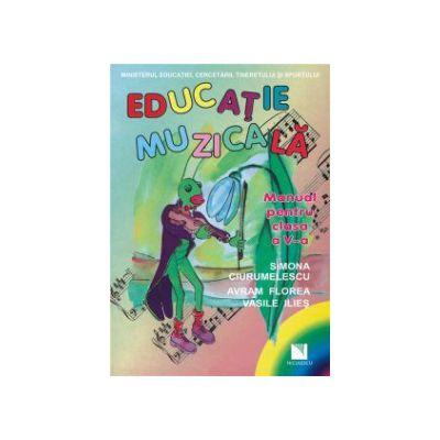 Educatie muzicala. Manual clasa a V-a - Avram Florea