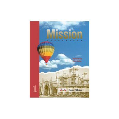 Mission 1 Student Book, Manual de limba engleza pentru clasa a XI-a - Virginia Evans