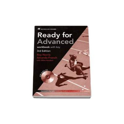 Ready For Advanced. Workbook with key, (The 3rd Edition, 2015 revisions with audio CD)